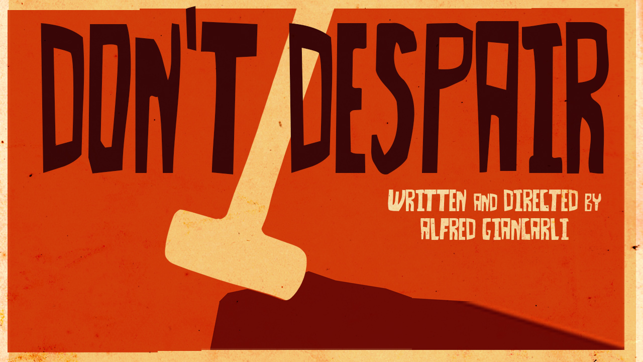 Don't Despair - Trailer