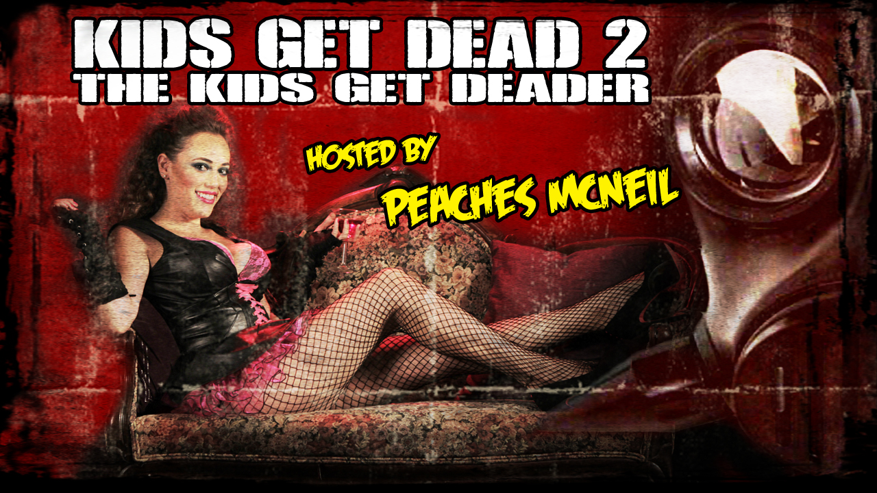 Kids Get Dead 2: The Kids get Deader - Trailer