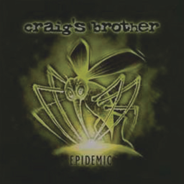E.P.idemic EP by Craig's Brother