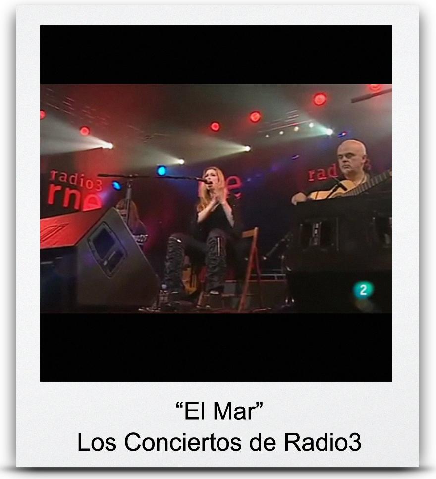 &#8220El Mar&#8221 Los Conciertos de Radio3