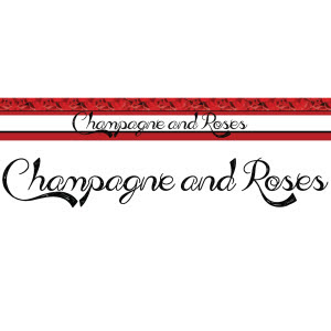 Champagne & Roses