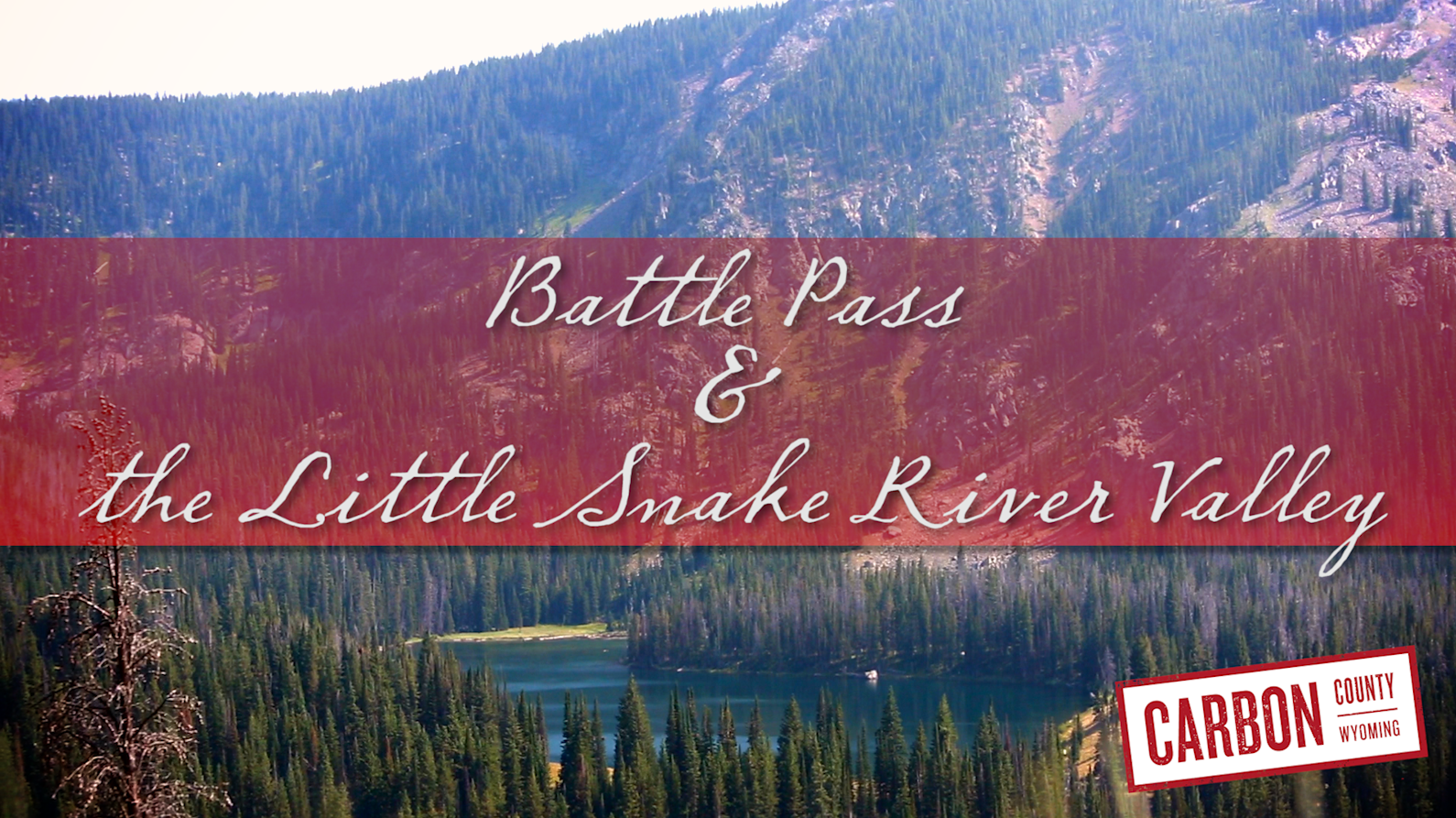 Battle Pass & the Snake River Valley. Producer/Editor Tom Laughlin