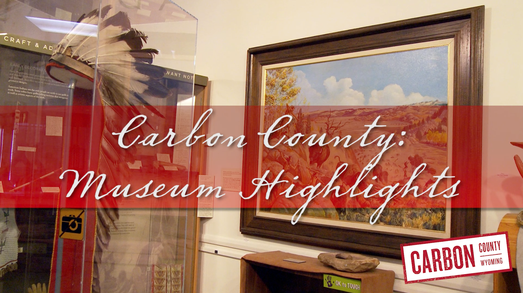 Carbon County Museum Highlights. Producer/Editor Tom Laughlin
