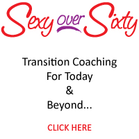 Sexy Over Sixty Transition Coaching