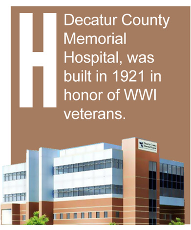 H - Decatur County Memorial Hospital, was built in 1921 in honor of WWI veterans.