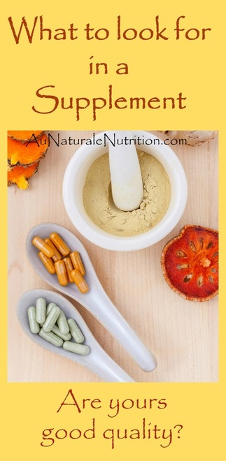 Supplement Quality:  How Can You Tell What Is Good? by www.aunaturalenutrition.com