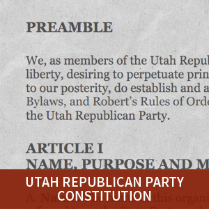 Utah GOP Constitution