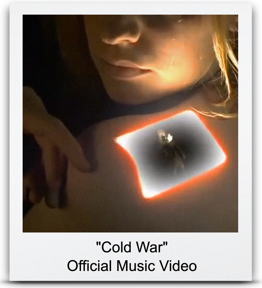 &#8220Cold War&#8221 Official Music Video