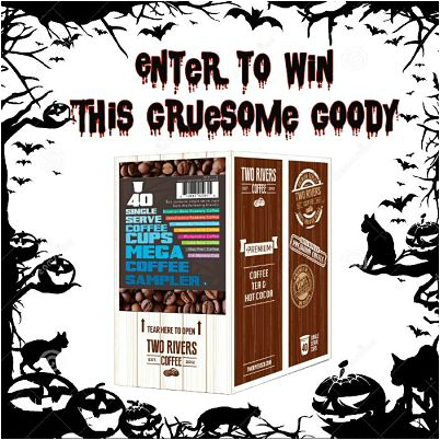 Enter To Win This Mega Coffee Sampler In The #GruesomeGoodies Giveaway Hop