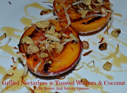 Grilled Nectarines w/Honey, Toased Walnuts & Coconut