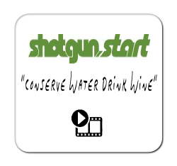 Shotgun Start 'Conserve Water Drink Wine'
