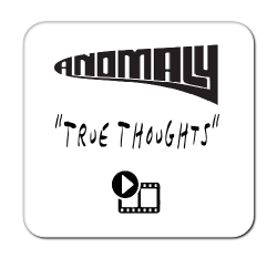 Anomaly 'True Thoughts'