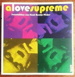 ROMEIN MEIJER, HENK -  A Love Supreme