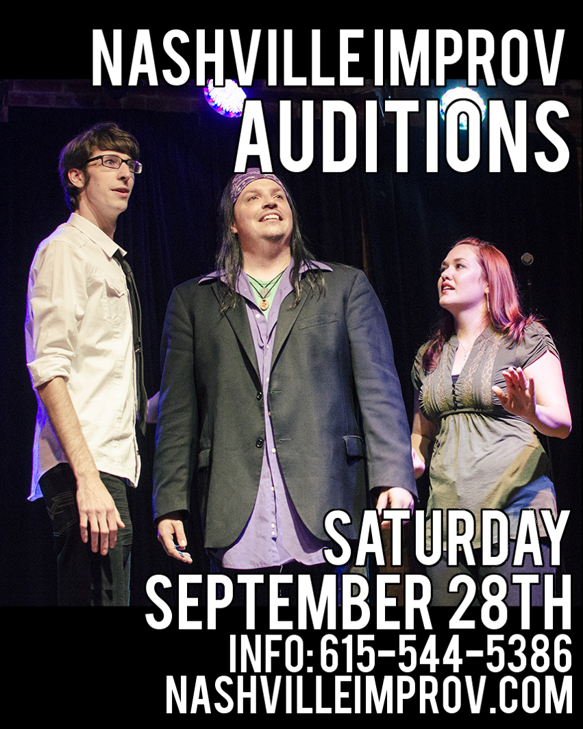 AUDITIONS- Nashville Improv Company Sept. 28th 2013