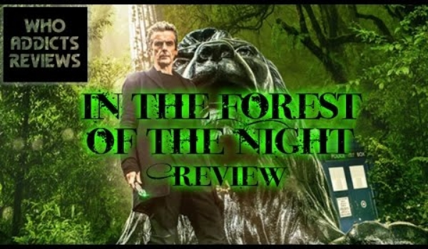 Doctor Who: In the Forest of the Night (2014) Review