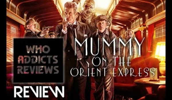 Doctor Who: Mummy on the Orient Express (2014) Review