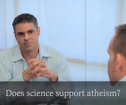 Does Science Support Atheism or Creation?