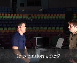 Is Evolution a Fact?
