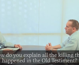 How do you Explain the Killings in the Old Testament?