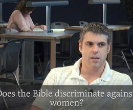 Does the Bible Discriminate Against Women?