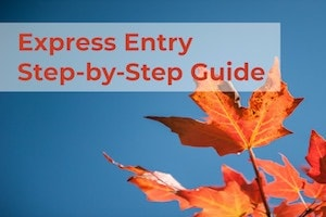 Express Entry Step-by-Step Guide