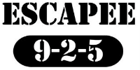 """Escapee"