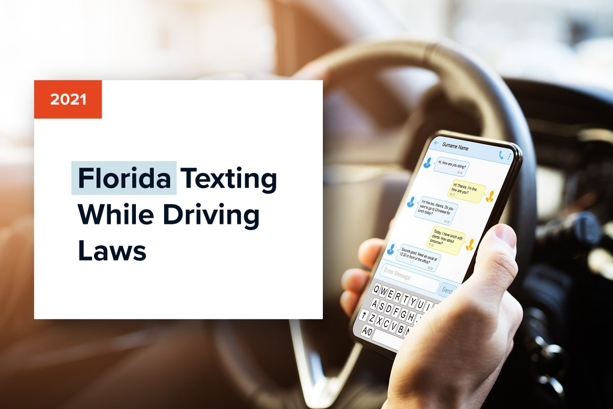 2021 Florida Texting While Driving Laws