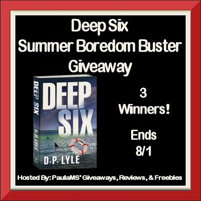 3 will #WIN the new comedic thriller #DeepSix when the Summer Boredom Buster #Giveaway  ends 8/1